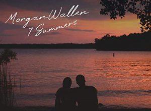 7 Summers - Morgan Wallen