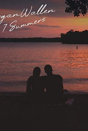 7 Summers - Morgan Wallen