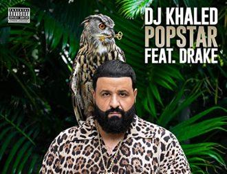 Popstar - DJ Khaled Featuring Drake