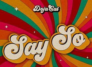 Say So - Doja Cat Featuring Nicki Minaj