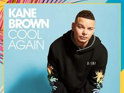 Cool Again - Kane Brown